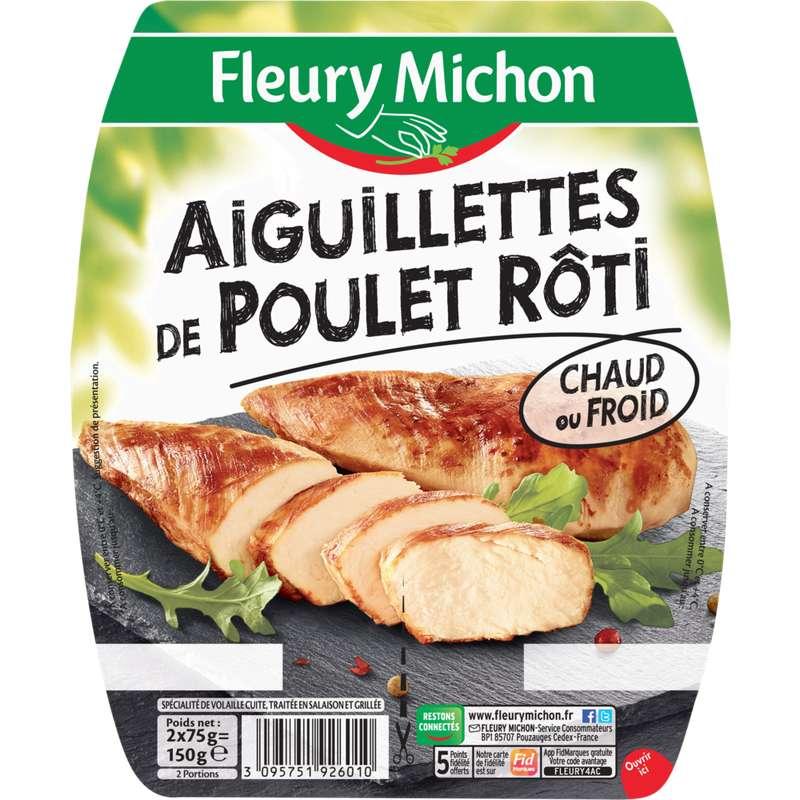 Aiguillettes de poulet rôti, Fleury Michon (2 x 75 g)