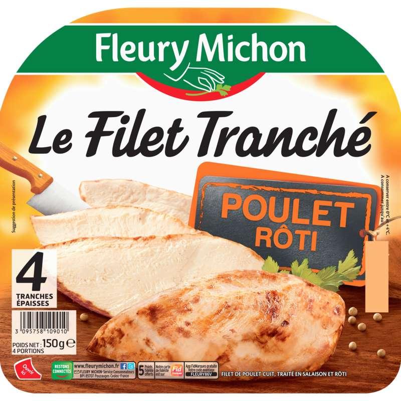 Filet tranché de poulet rôti, Fleury Michon (4 tranches, 150 g)