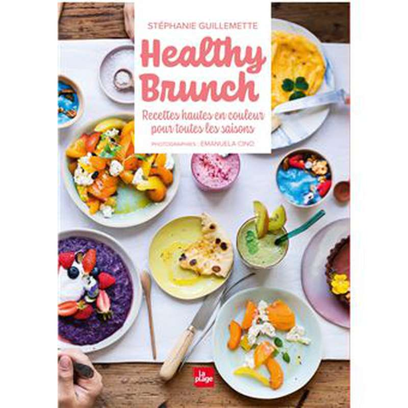 Livre Healthy Brunch, Stéphanie Guillemette