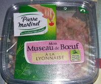 Museau de boeuf lyonnaise, Pierre Martinet (300 g)